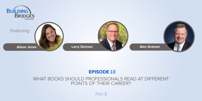 Ep 10 – What Books Should Professionals Read at Different Points of Their Career? Pt 2