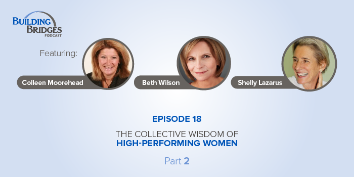 Ep 18 – The Collective Wisdom of High‑Performing Women : Pt 2