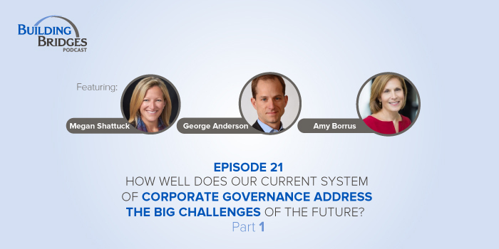 Ep 21 – How well does our current system of corporate governance address the big challenges of the future? Pt 1