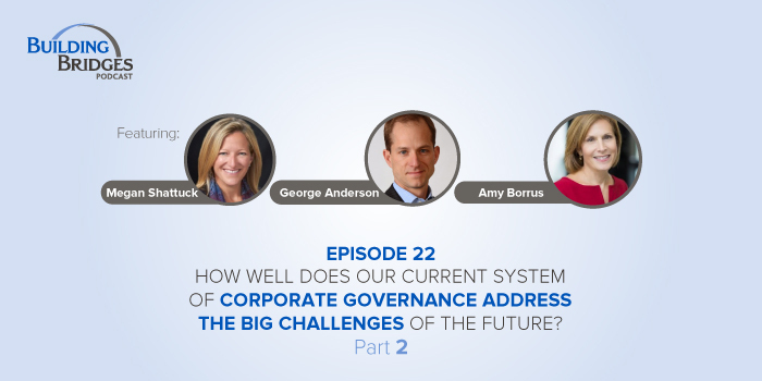 Ep 22 – How well does our current system of corporate governance address the big challenges of the future? Pt 2