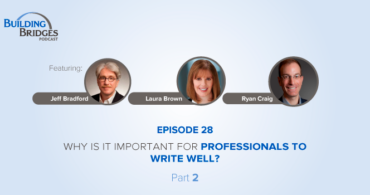 Ep 28 – Why is it important for professionals to write well? Part 2
