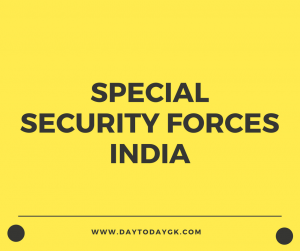 Special Security Forces in India