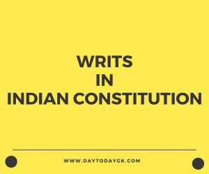Writs in Indian Constitution