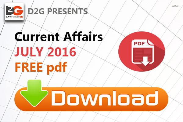 Current Affairs July 2016 PDF