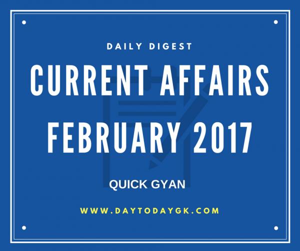 Current Affairs February 2017