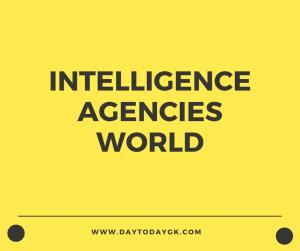 Intelligence Agencies of the World