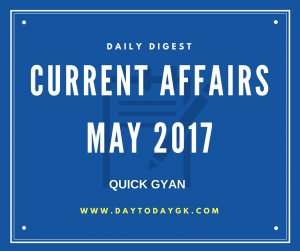 Current-Affairs-May-2017