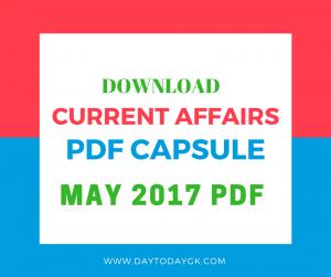 Current Affairs May 2017 PDF