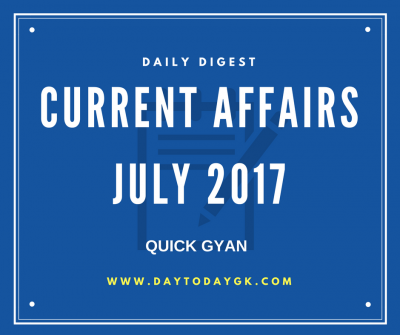 Current Affairs July 2017