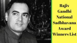 Rajiv Gandhi National Sadbhavana Award Winners