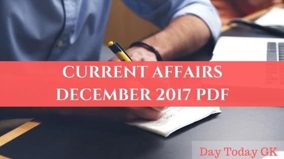 Current Affairs December 2017 PDF
