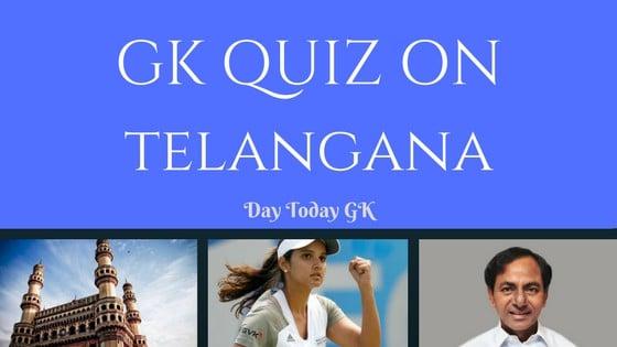 GK Quiz on Telangana