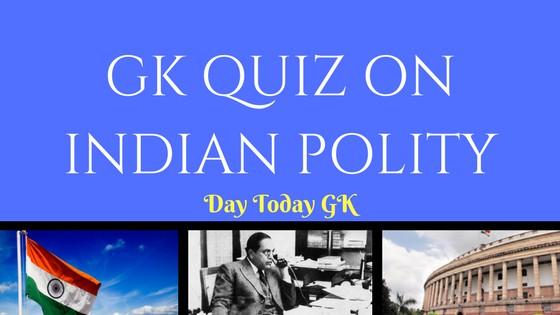 GK Quiz on Indian Polity