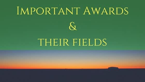 Awards and their Fields