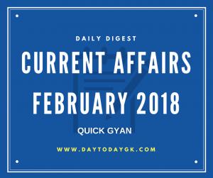 Current Affairs February 2018