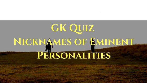 Nicknames of Eminent Personalities