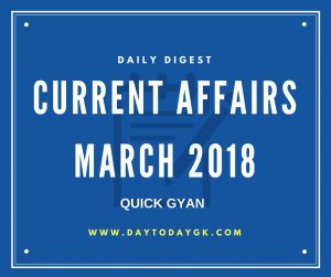 Current Affairs March 2018
