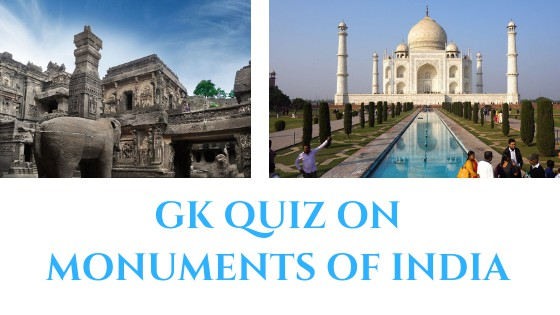 GK Quiz on Monuments of India