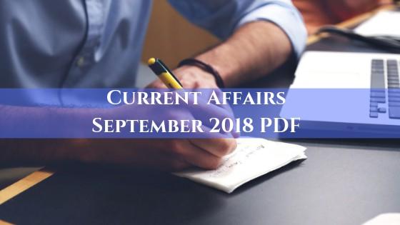 Current Affairs September 2018 PDF
