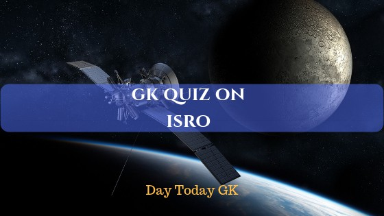 GK Quiz on ISRO