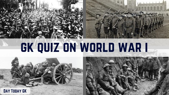 GK Quiz on World War I