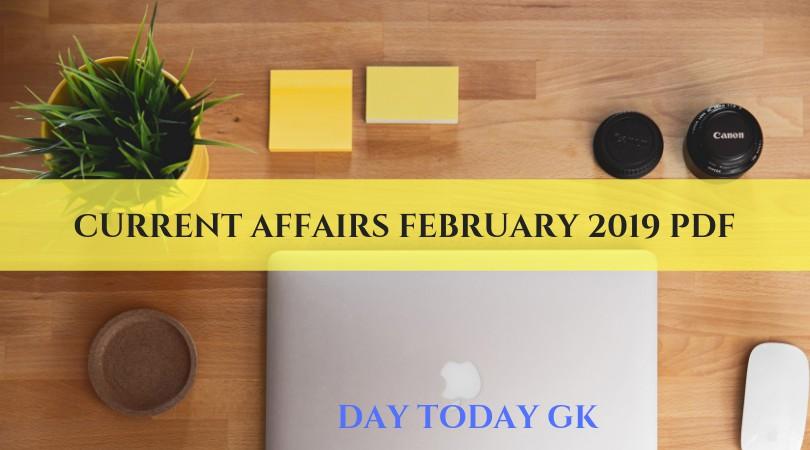 Current Affairs February 2019 PDF