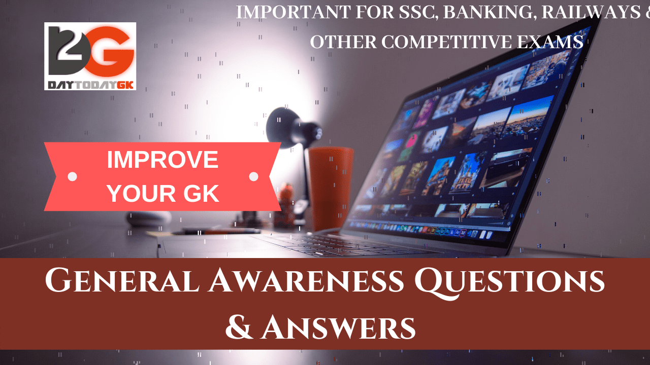 General Awareness Questions & Answers