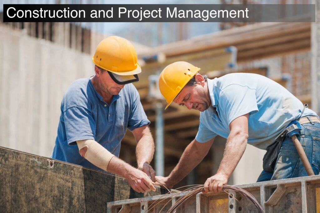 construction and project management