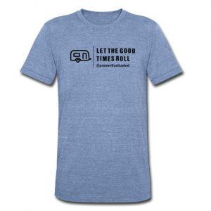 Let The Good Times Roll Trailer - Unisex Tri-Blend T-Shirt