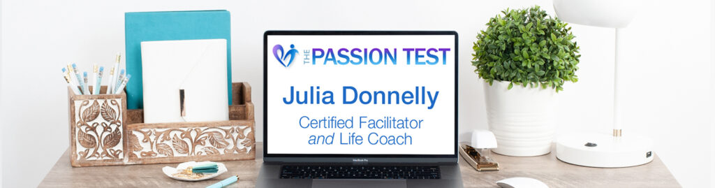 desktop with laptop page The Passion Test Julia Donnelly Certified Facilitator and Life Coach