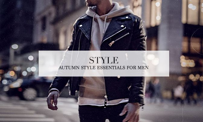 Autumn Style Essentials For Men