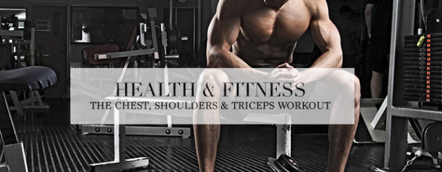 chest_shoulders_triceps_workout