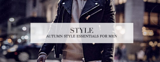 autumn_style_essentials_for_men