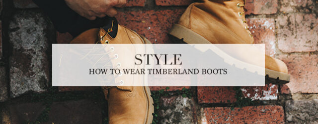 how to wear timberland boots