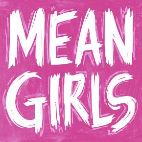 Broadway in Cincinnati Presents: Mean Girls