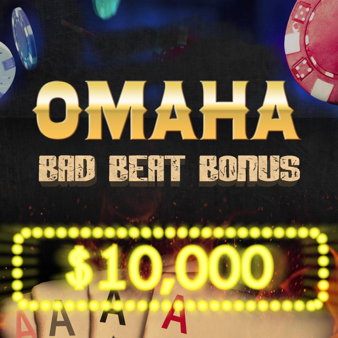 Omaha Bad Beat Bonus $10,000 Promotion