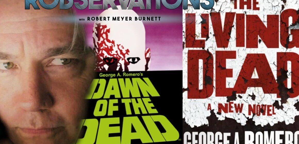 My obsessive love for Romero's undead (#489)