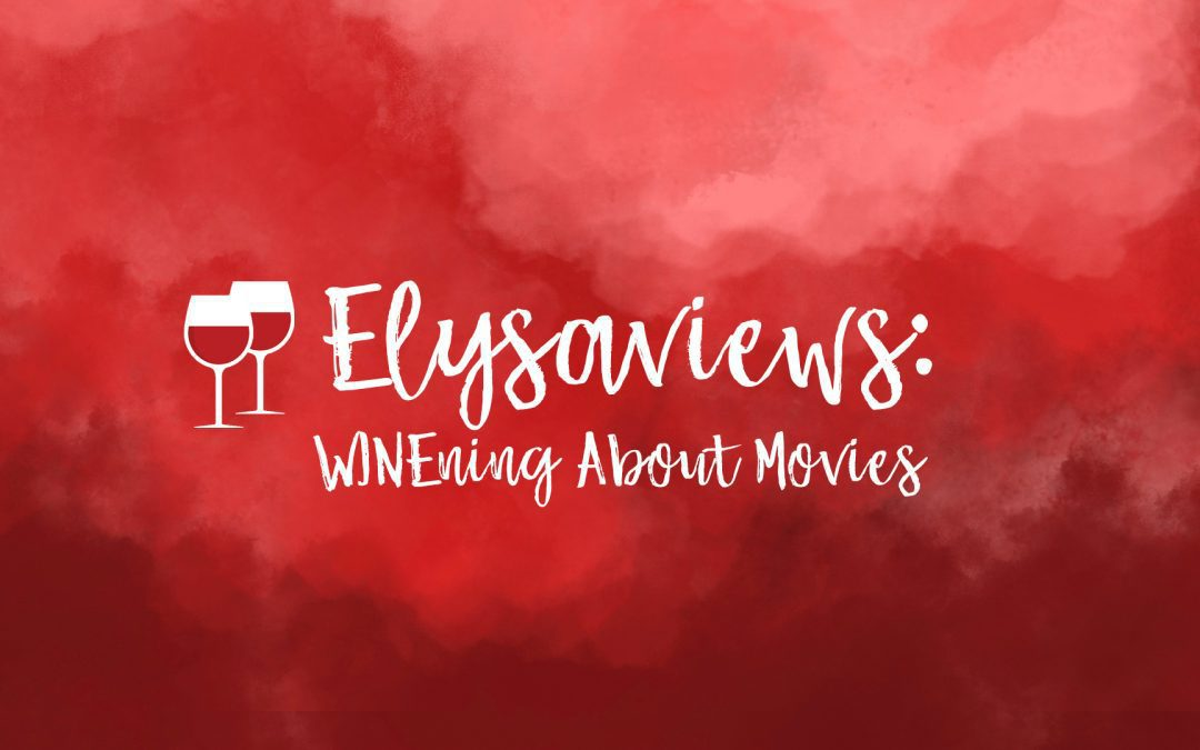 February is VIEWERS' CHOICE month on WINE-ning ABOUT MOVIES!
