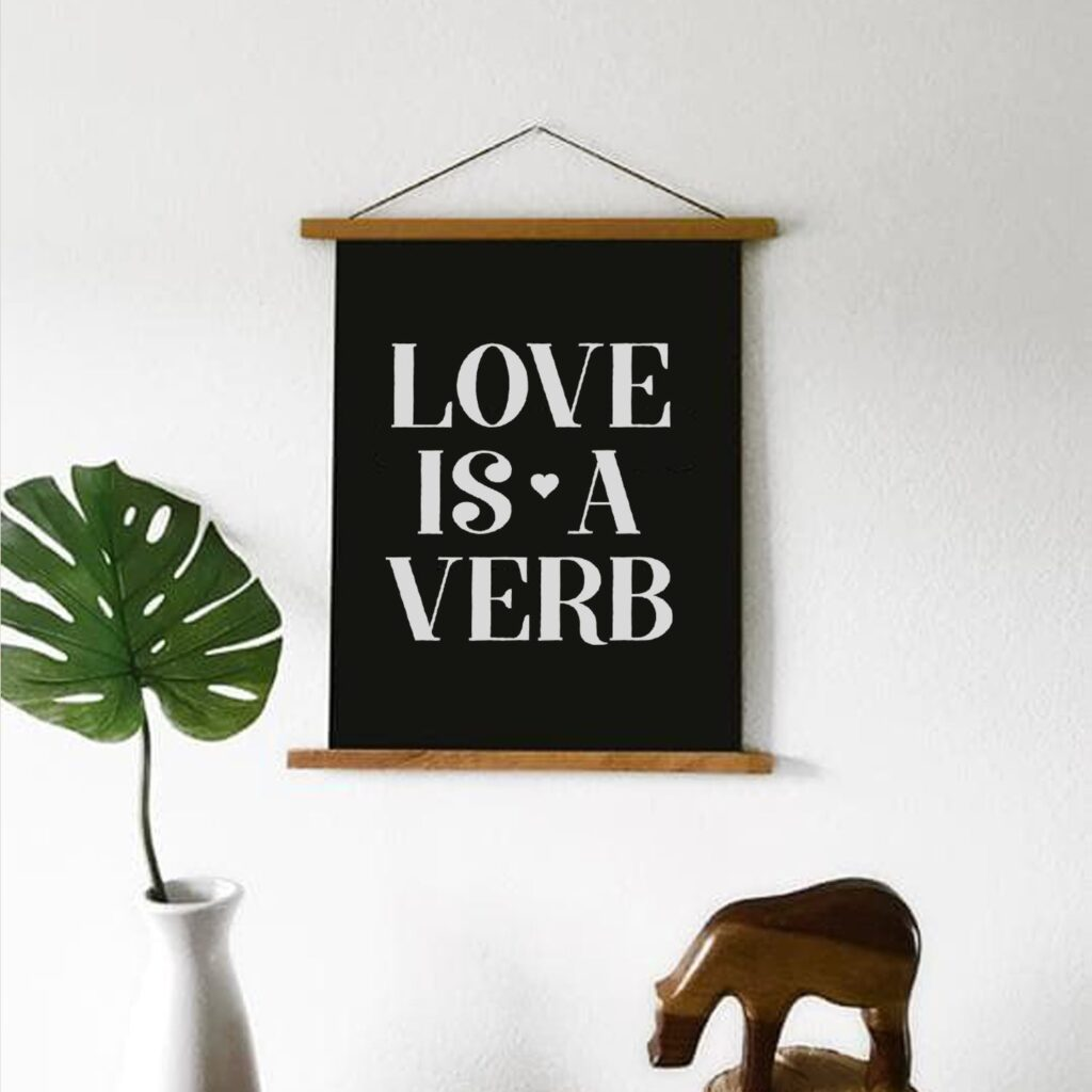 Love is a Verb Wall Hanging