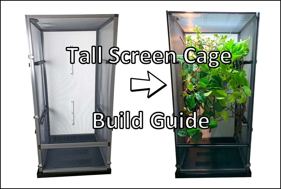 Tall Screen Cage build Guide