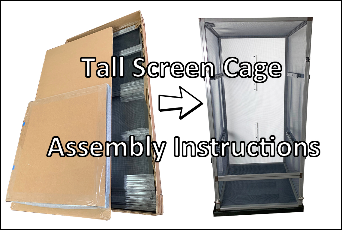 Tall Screen Cage Assembly Instructions