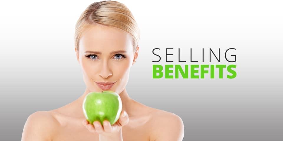 Sales Techniques – Selling Benefits