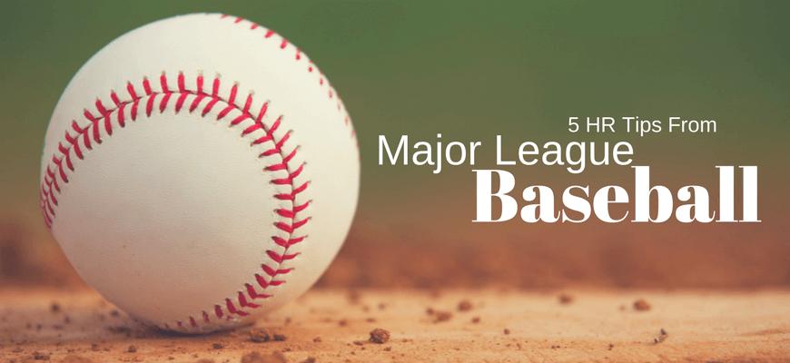 5 HR Tips from Major League Baseball