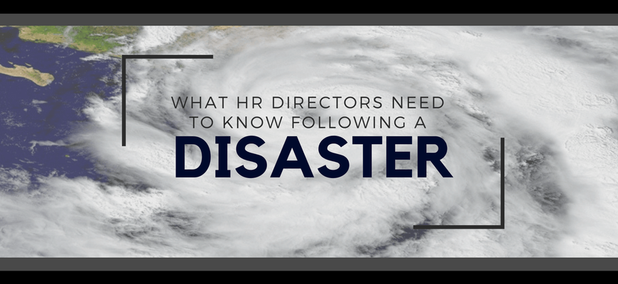 HR: Managing After a Disaster