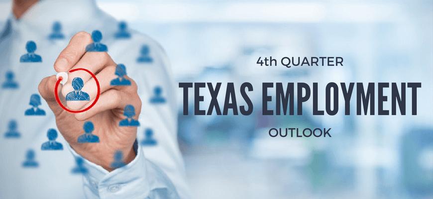 4th Quarter Texas Employment Outlook