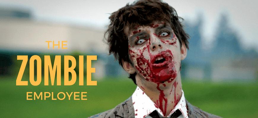 The Zombie Employee