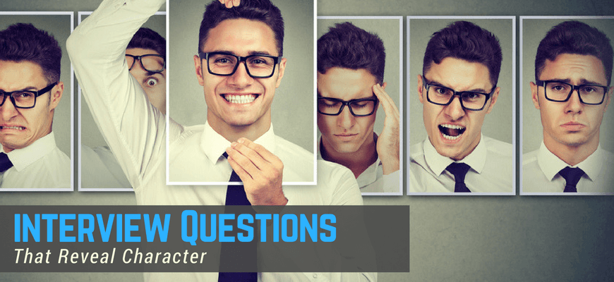 10 Interview Questions that Reveal Character