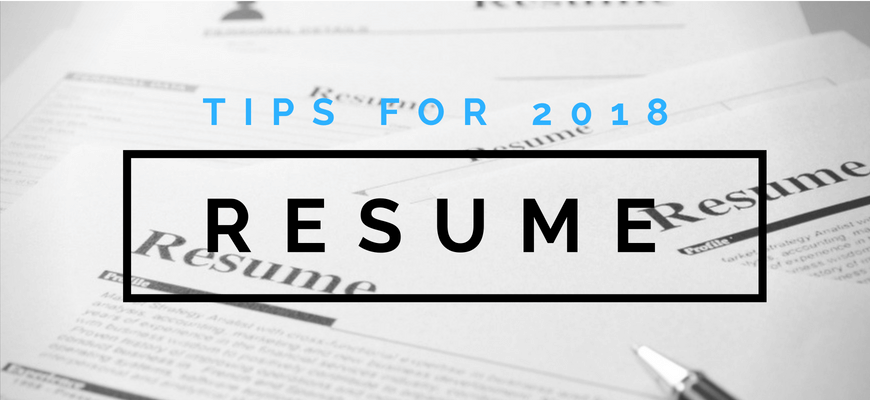 Building Your Resume in 2018