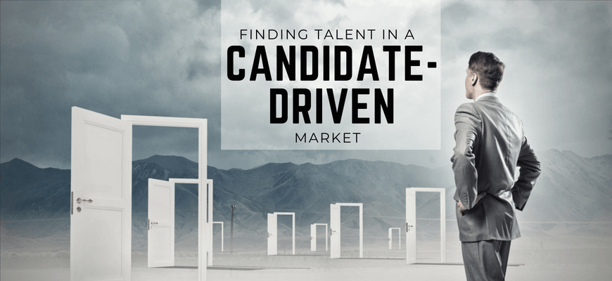 Finding Talent in a Candidate-Driven Market