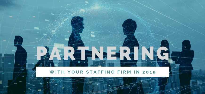 Partnering with Your Staffing Firm